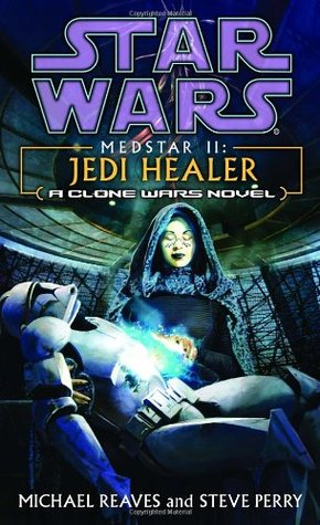 Jedi Healer (Star Wars by Michael Reaves