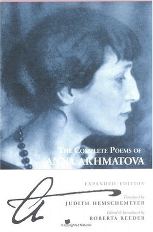 The Complete Poems by Anna Akhmatova