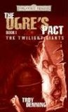 The Ogre's Pact (Forgotten Realms: Twilight Giants, #1)
