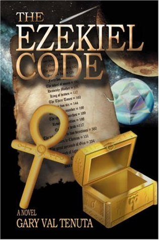The Ezekiel Code by Gary Val Tenuta