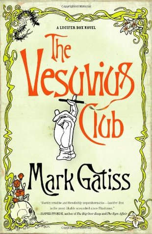 The Vesuvius Club by Mark Gatiss