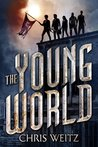 The Young World (The Young World Trilogy, #1)