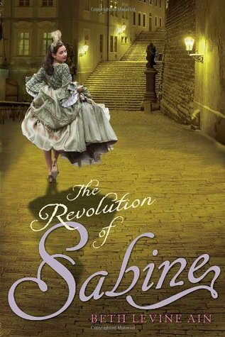 The Revolution of Sabine by Beth Levine Ain