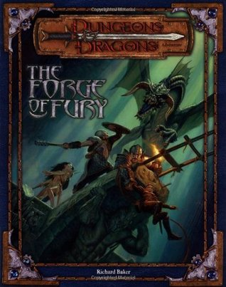 The Forge of Fury (Dungeons & Dragons d20 3.0 Fantasy Roleplaying Adventure)