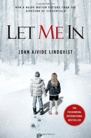 Let Me In by John Ajvide Lindqvist