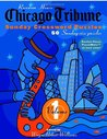 Chicago Tribune Sunday Crossword Puzzles, Volume 1 (The Chicago Tribune)