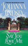 Say You Love Me (Malory-Anderson Family, #5)