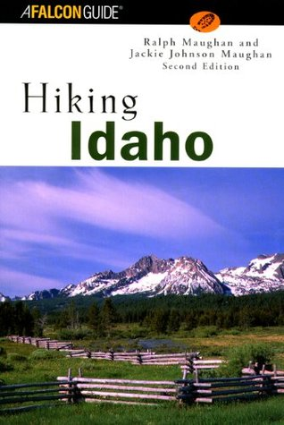Hiking Idaho, 2nd by Luke Kratz