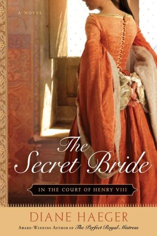 The Secret Bride by Diane Haeger