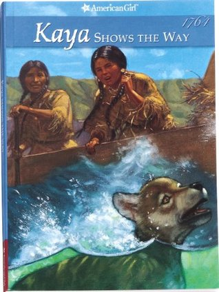 Kaya Shows the Way by Janet Beeler Shaw