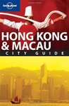 Lonely Planet Hong Kong & Macau (City Guide)