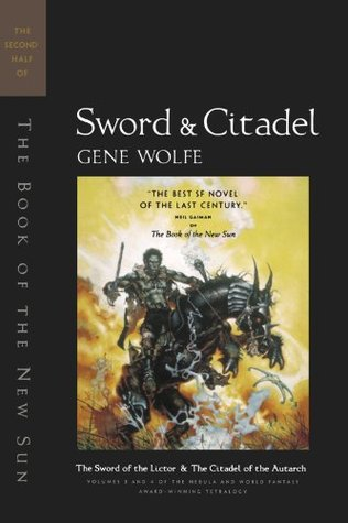 Sword and Citadel (The Book of the New Sun, #3-4)