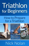 Triathlon for Beginners: How to Prepare for a Triathlon
