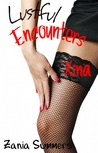 Lustful Encounters by Zania Summers