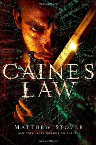 Caine's Law by Matthew Woodring Stover