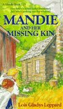 Mandie and Her Missing Kin (Mandie Books, 25)