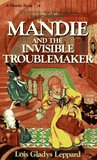 Mandie and the Invisible Troublemaker (Mandie Books, 24)