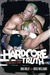 The Hardcore Truth: The Bob Holly Story