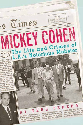 Mickey Cohen by Tere Tereba