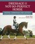 Dressage for the Not-So-Perfect Horse: Training Secrets for Peculiar, Opinionated, Nonconformist, Complicated Mounts We All Ride and Love