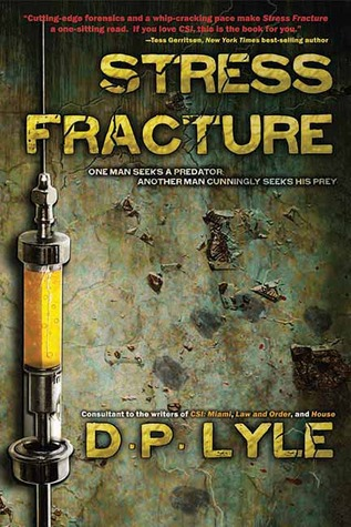 Stress Fracture by Douglas P. Lyle