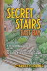 Secret Stairs by Charles Fleming