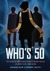 Who's 50: The 50 Doctor Who Stories to Watch Before You Die - An Unofficial Companion
