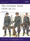 The German Army 1939-45 (1): Blitzkrieg (Men-at-Arms 311)