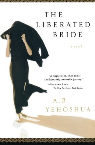 The Liberated Bride by Abraham B. Yehoshua