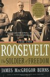 Roosevelt: The Soldier of Freedom, 1940-1945