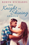 Her Knight in Shining Armour