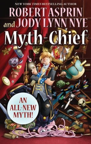Myth-Chief by Robert Lynn Asprin