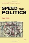 Speed and Politics (Semiotext(e) / Foreign Agents)