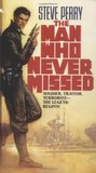 The Man Who Never Missed (Matador, #1)