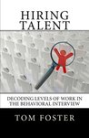 Hiring Talent, Decoding Levels of Work in the Behavioral Interview