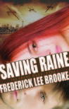 Saving Raine (The Drone Wars, #1)