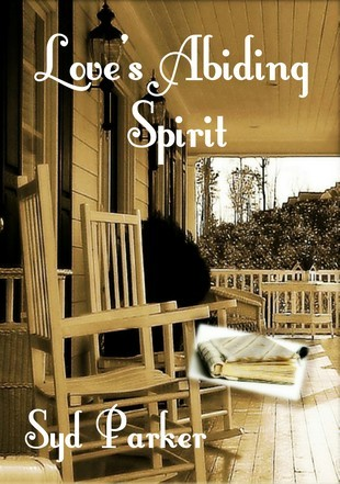 Love's Abiding Spirit by Syd Parker