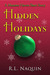 Hidden Holidays by R.L. Naquin