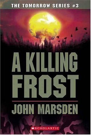 A Killing Frost by John Marsden