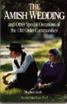 Amish Wedding & Other Special Occasions: of the Old Order Communities (People's Place Book)