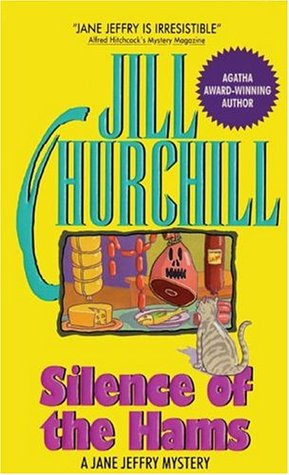 Silence of the Hams by Jill Churchill
