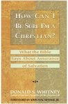 How Can I Be Sure I'm a Christian?: What the Bible Says About Assurance of Salvation (LifeChange)