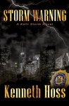 Storm Warning - A Kelli Storm Novel (Kelli Storm Series)