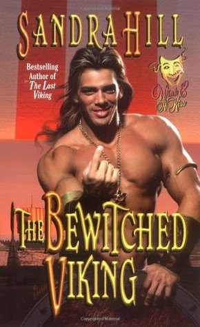 The Bewitched Viking (Wink & A Kiss , #1) by Sandra Hill