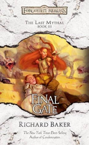 Final Gate (Forgotten Realms: The Last Mythal #3)