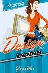 Design on a Crime (A Deadly Décor Mystery, #1)