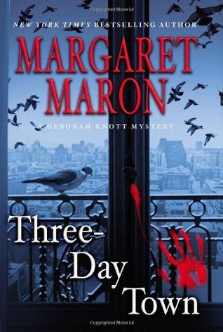 Three-Day Town by Margaret Maron