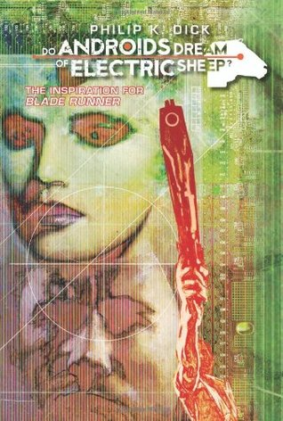 Do Androids Dream of Electric Sheep? 2 by Philip K. Dick