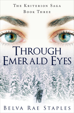 Through Emerald Eyes by Belva Rae Staples