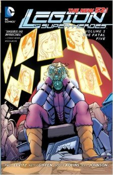 Legion of Super-Heroes, Vol. 3: The Fatal Five